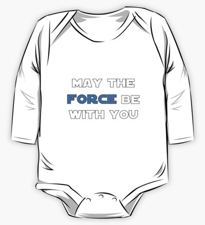 May the Force Be With You - Blue One Piece - Long Sleeve
