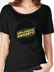 Hollywood Babble-On: Diplomatic Immunity! Women's Relaxed Fit T-Shirt