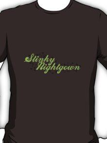 Stinky Nightgown T-Shirt