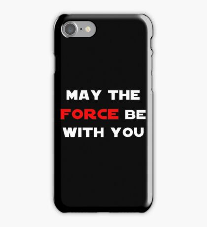 May the Force Be With You - Red iPhone Case/Skin