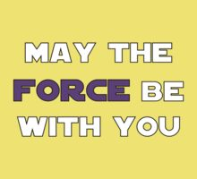 May the Force Be With You - Purple Baby Tee