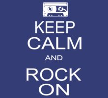 keep calm and rock on  by bulingean