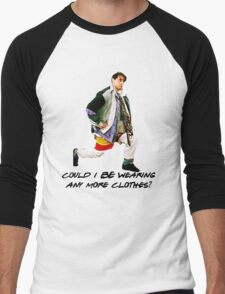 Could I BE wearing any more clothes? Men's Baseball ¾ T-Shirt