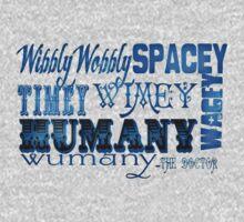 """""""Wibbly Wobbly, Timey Wimey, Spacey Wacey, Humany Wumany"""" by Monica Lara"""