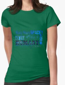 """""""Wibbly Wobbly, Timey Wimey, Spacey Wacey, Humany Wumany"""" Womens Fitted T-Shirt"""