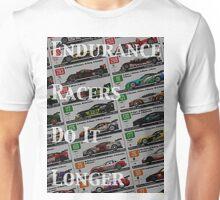 Endurance Racers Do It Longer(Color) Unisex T-Shirt