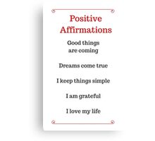 Positive Affirmations List Canvas Print