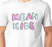Mean Kids (Ghost Town) Unisex T-Shirt
