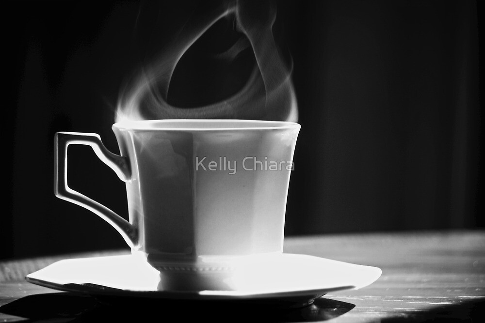 Hot Steamy Cuppa by Kelly Chiara