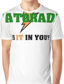 Hatorade- Parody Graphic T-Shirt