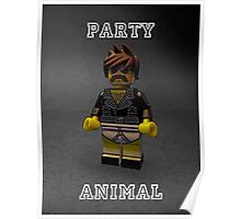 I'm a party animal! Poster