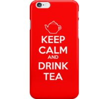 Keep Calm and Drink Tea iPhone Case/Skin