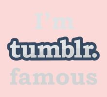 I'm Tumblr Famous One Piece - Short Sleeve