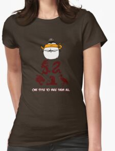 One Style To Rule Them All v.1 Womens Fitted T-Shirt