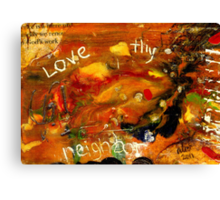 The Golden Rule has to do with LOVE Canvas Print