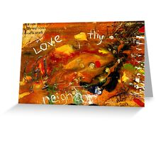 The Golden Rule has to do with LOVE Greeting Card