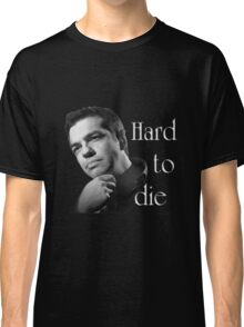 Tsipras : Hard to Die Classic T-Shirt