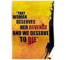 """and we deserve to die"" Poster"