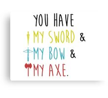 Lord of The Rings - My Sword, My Bow, My Axe Canvas Print