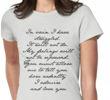 PRIDE AND PREJUDICE JANE AUSTEN MR. DARCY ENGAGEMENT SPEECH  Womens Fitted T-Shirt