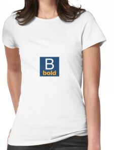 B bold Womens Fitted T-Shirt