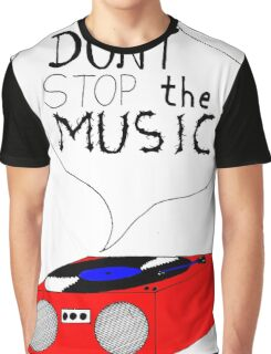 Don't Stop the Music - white Graphic T-Shirt