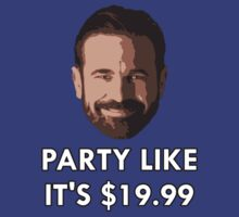 Party Like It's $19.99 by AMKnite