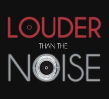 Louder than the Noise by MagicX