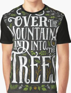 Over The Mountains And Into The Trees Graphic T-Shirt