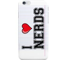 I Love Nerds iPhone Case/Skin