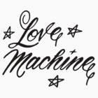 LOVE MACHINE by thatstickerguy