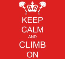 Keep Calm and Climb On Kids Clothes