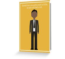"Tom Haverford: ""Work a Little"" Greeting Card"
