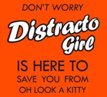 Distracto Girl Is Here! Oh Look A Kitty by jezkemp