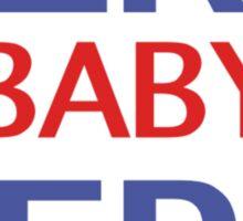 Bernie Sanders - Bern Baby Bern Sticker