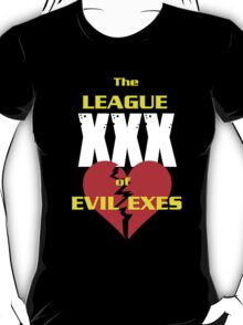 League of Evil Exes T-Shirt