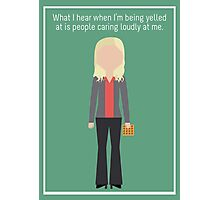 "Leslie Knope: ""Caring Loudly"" Photographic Print"