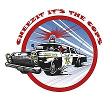 Cheezit!! It's the Cops Photographic Print
