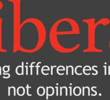 Liberal - Embracing Differences Sticker