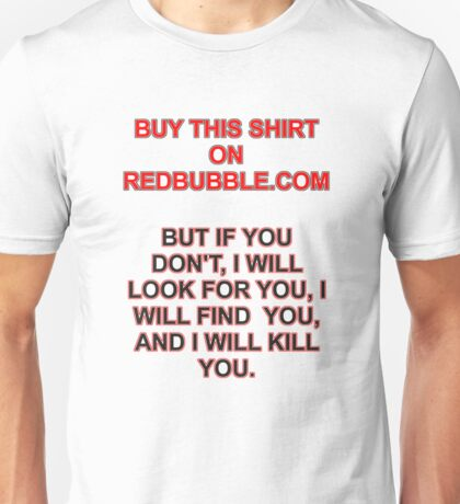 Buy This Shirt Unisex T-Shirt