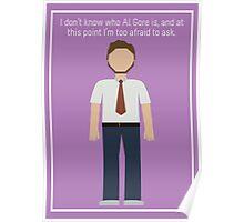 "Andy Dwyer: ""Al Gore"" Poster"