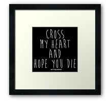 Cross My Heart Framed Print