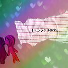 I love you :) by shandab3ar