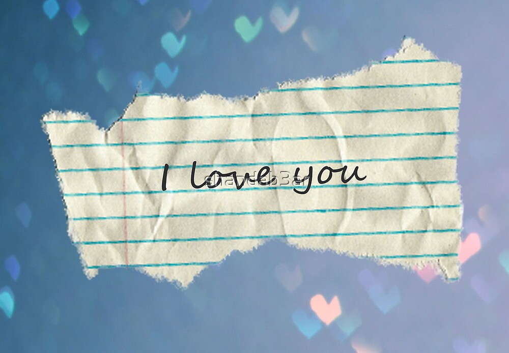I love you Note by shandab3ar