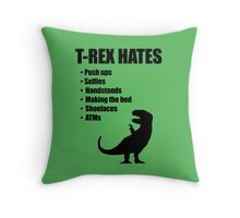 T-Rex Hates Bullet List Throw Pillow