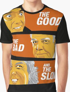 The Good the Bad and the Slow Graphic T-Shirt