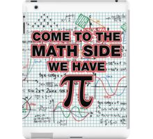 Come to the Math side, we have Pi iPad Case/Skin