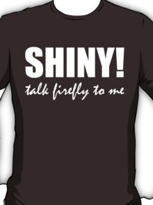 Talk Firefly To Me (Jayne) T-Shirt