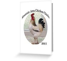 Mountain Area Chicken Chicks 2015 Greeting Card