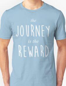 The Journey is the Reward Unisex T-Shirt